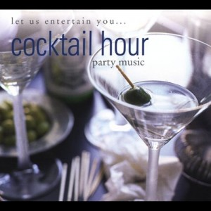 Cocktail hour music